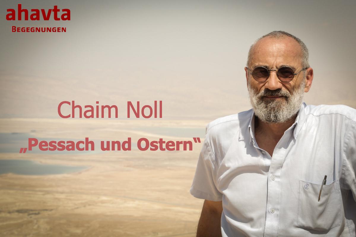 """LEIDER ABGESAGT!!! - Chaim Noll: """"Pessach und Ostern"""""""