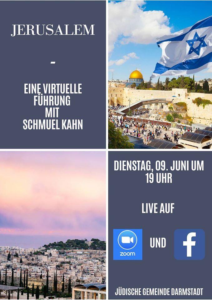 Jerusalem - eine virtuelle Führung mit Schmuel Kahn