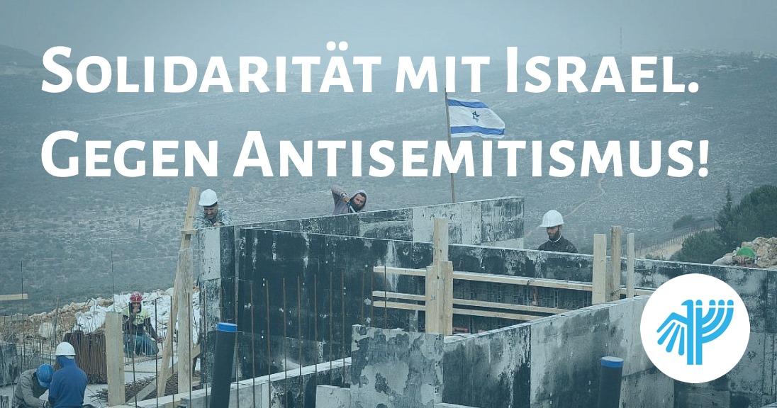 Für Israel und gegen Antisemitismus!