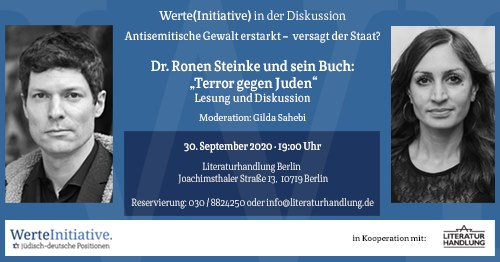 MITTWOCH, 30. SEPTEMBER 2020 VON 19:00 BIS 21:00h: Werte(Initiative) in der Diskussion: Antisemitische Gewalt erstarkt – versagt der Staat?