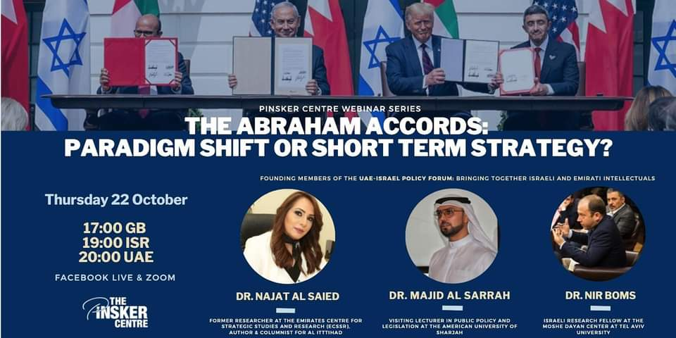 The Abraham Accords: Paradigm Shift or Short Term Strategy?