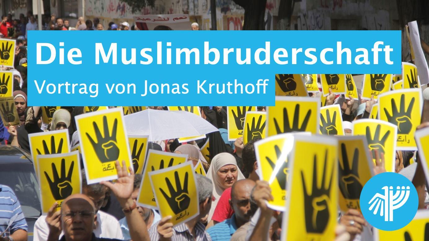 Die Muslimbruderschaft – Vortrag von Jonas Kruthoff