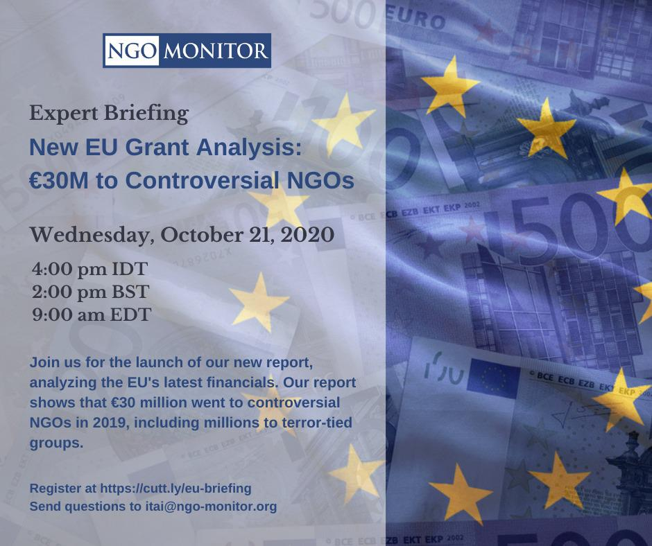 NGO Monitor Expert Briefing - New EU Grant Analysis