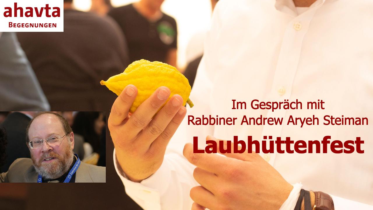 """Das Laubhüttenfest – Zeit """"unserer Freude"""""""