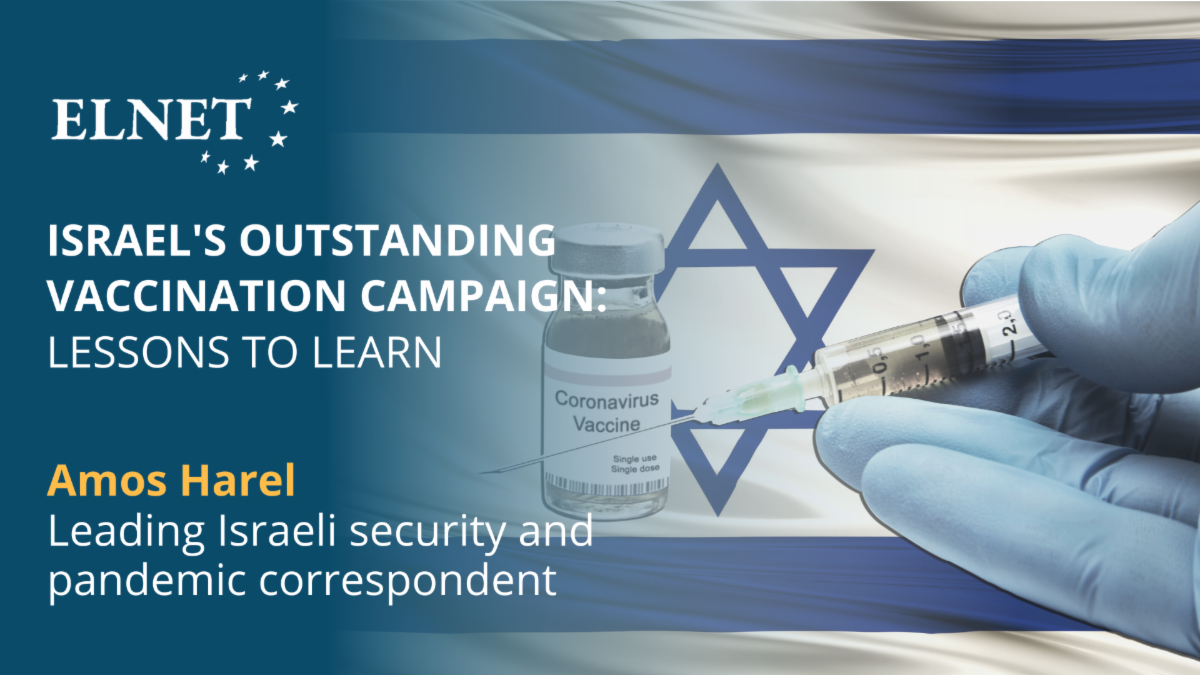 Israel's Outstanding Vaccination Campaign - Lessons to Learn
