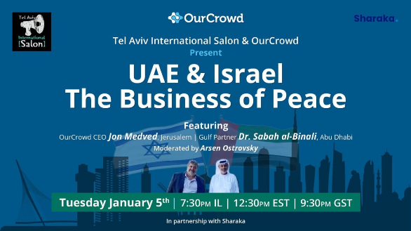 UAE & Israel, The Business of Peace