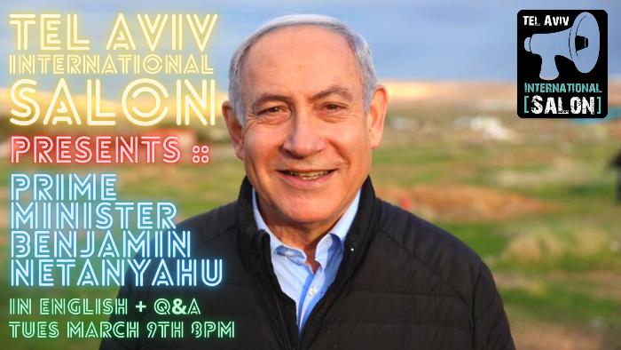 Tel Aviv International Salon, presents:  Prime Minister of the State of Israel  Benjamin Netanyahu
