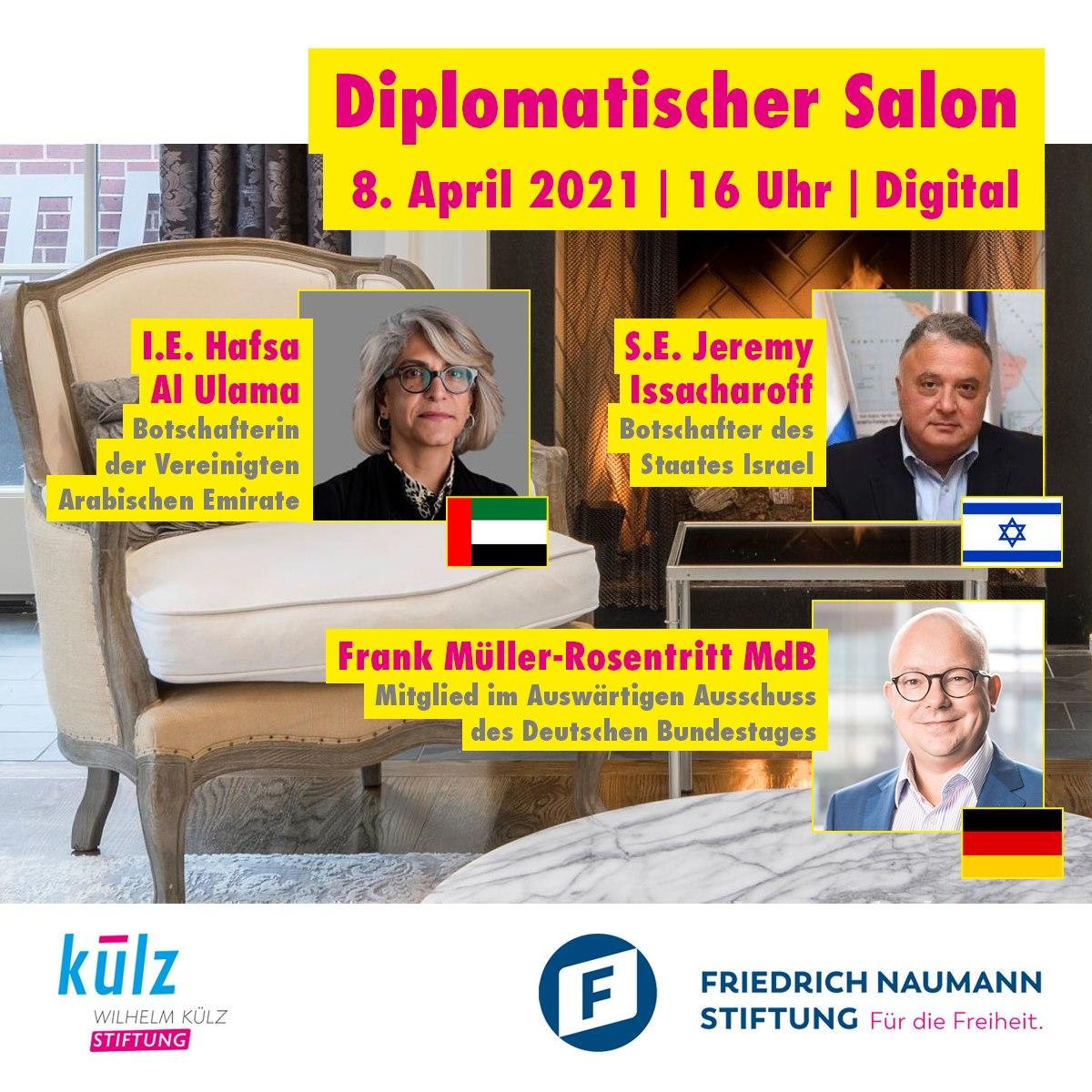 Diplomatischer Salon: Aufbruch im Nahen Osten? mit I.E. Hafsa Al Ulama, S.E. Jeremy Issacharoff und Frank Müller-Rosentritt MdB