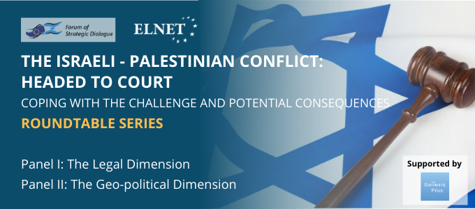 The Israeli-Palestinian Conflict: Headed to Court - High-Level Roundtable