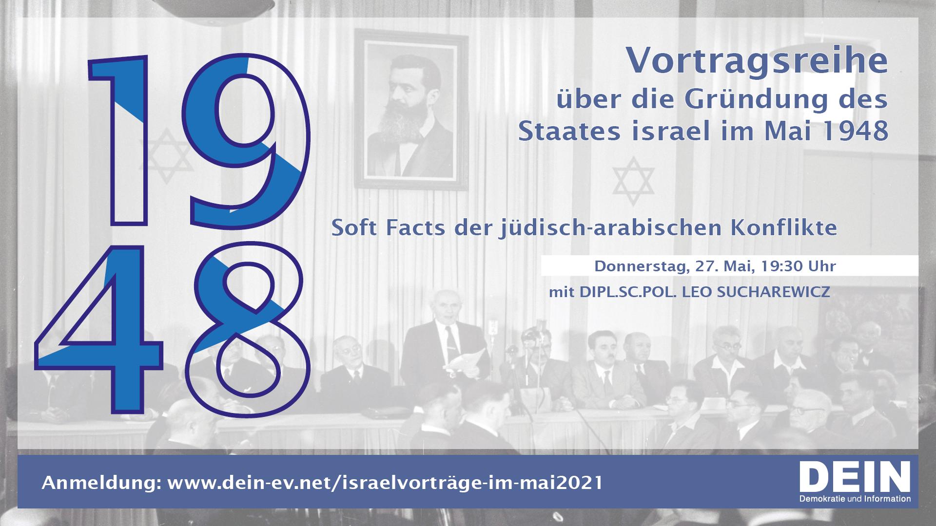 Soft Facts der jüdisch-arabischen Konflikte / DEIN-Israelvorträge im Mai