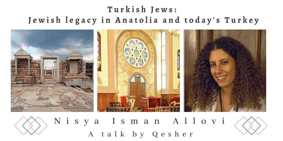 Turkish Jews: Jewish legacy in Anatolia and today's Turkey