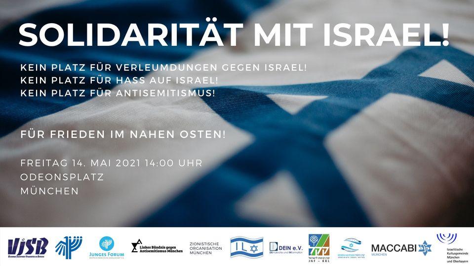 München Odeonsplatz: Solidarität mit Israel: für Frieden im Nahen Osten!