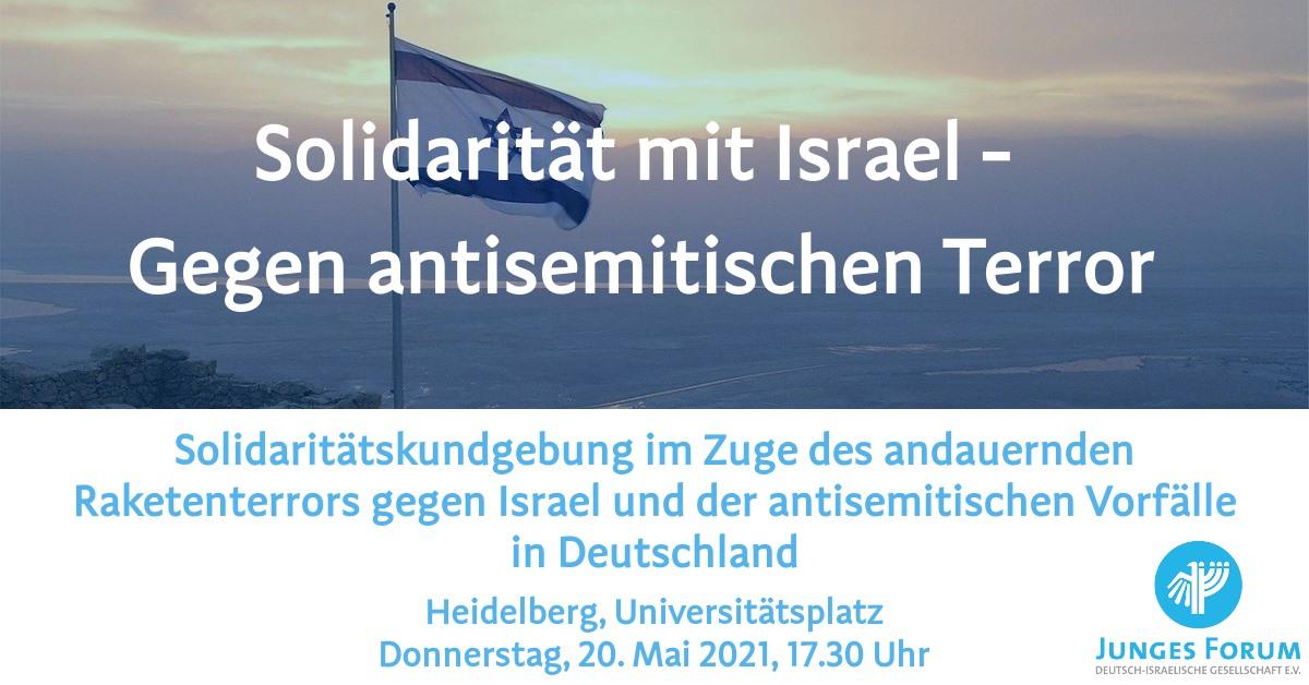 Heidelberg: Solidarität mit Israel - Gegen antisemitischen Terror