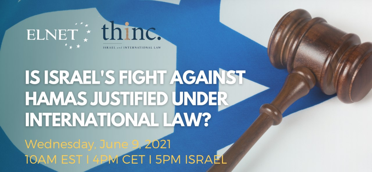 2nd ICC Roundatable - Is Israel's fight against Hamas justified under international law?