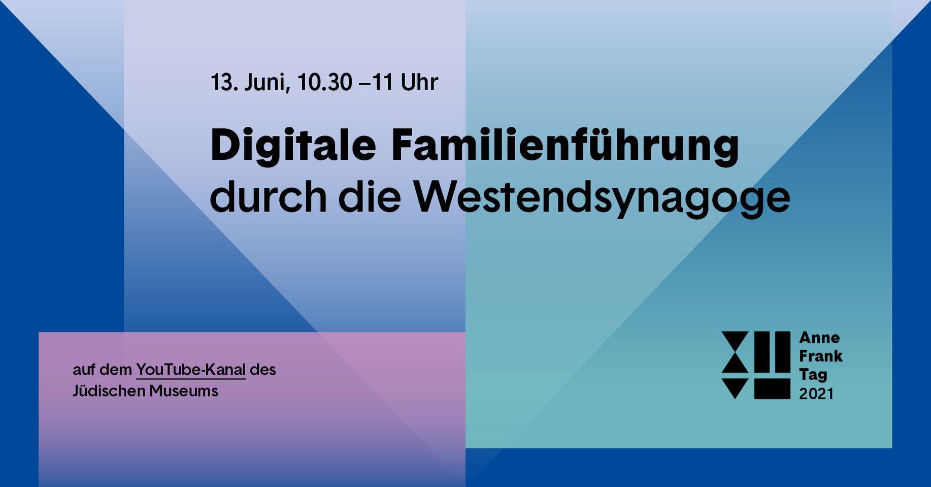 Anne Frank Tag | Digitale Familienführung durch die Westend-Synagoge
