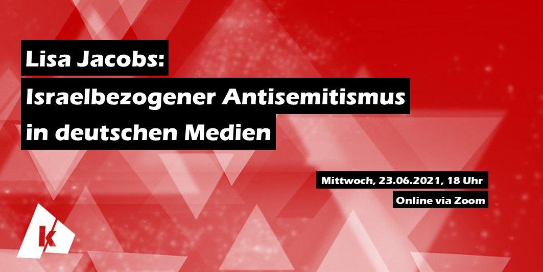 Lisa Jacobs: Israelbezogener Antisemitismus in deutschenMedien