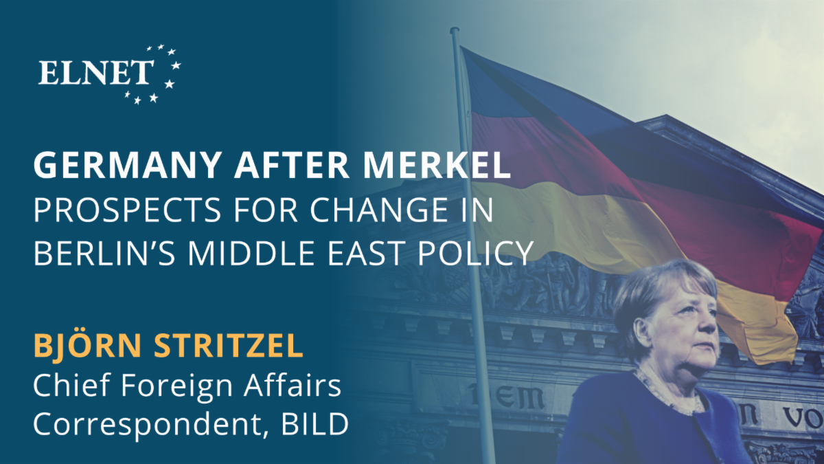 Germany After Merkel: Prospects for Change in Germany's Middle East Policy