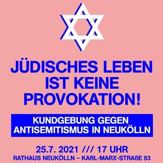 Jüdisches Leben ist keine Provokation, auch nicht in Neukölln!