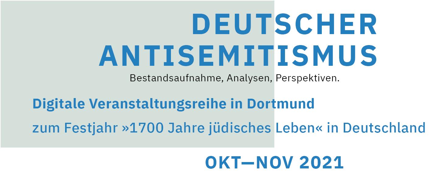 Veranstaltungsreihe: Deutscher Antisemitismus. Bestandsaufnahme, Analysen, Perspektiven