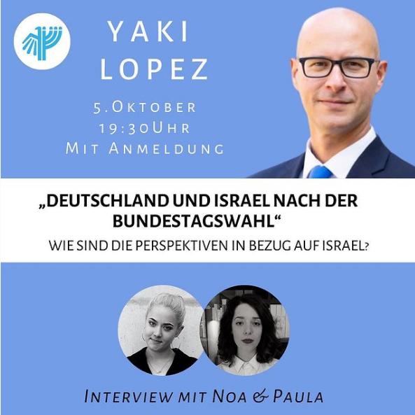 Deutsch-Israelische Beziehungen - Was verändert sich nach der Bundestagswahl? - mit Yaki Lopez